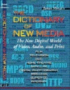 The Dictionary of New Media