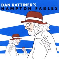 Dan Rattiner's Hamptons Fables (CD)